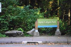 Lynn Canyon Park – North Vancouver (Canada)