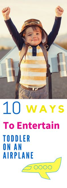 Traveling on a plane with a toddler can be as fun as a root canal. However, we can ease that pain with 10 Ways to Entertain a Toddler while on an airplane. Airplane activities, toys, ideas and more. Toddler Travel, Travel With Kids, Family Travel, Toddler Behavior, Toddler Discipline, Airplane Activities, Toddler Activities, Indoor Activities, Parenting Toddlers