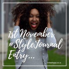 1st November #StyleJournal entry: