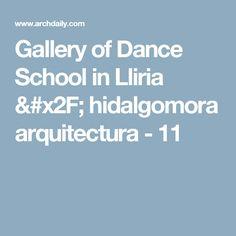 Gallery of Dance School in Lliria / hidalgomora arquitectura - 11