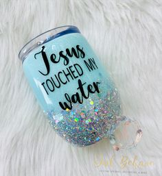 Jesus touched my water wine tumbler funny wine cup water to wine Funny tumblers glitter tumbler Wine cup Custom tumblers Diy Tumblers, Custom Tumblers, Glitter Tumblers, Personalized Tumblers, Monogram Tumblers, Glitter Wine Glasses, Acrylic Tumblers, Mom Tumbler, Tumbler Cups