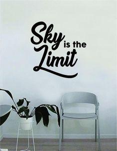 Sky is the Limit v2 Quote Decal Sticker Wall Vinyl Bedroom Living Room Decor Art Music Lyrics Rap Hip Hop Inspirational Biggie Notorious BIG