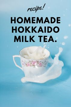 In a good way of course.   You can learn how to make Hokkaido milk tea at home too. It's just 3 steps! Milk Tea Recipes, Bubble Tea, Homemade, Learning, Tableware, How To Make, Hokkaido, Dinnerware, Studying