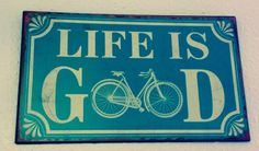 Life is good! (For bike riders that is)... awesome sign via @artistonabike