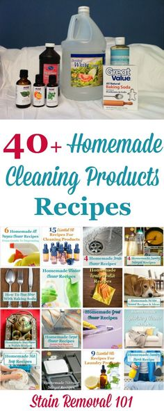 Homemade Cleaning Products Recipes And Instructions | Over 40 homemade cleaning products recipes and instructions, for all around your house, with many types of ingredients, so you can make your own homemade cleaning solutions. {on Stain Removal 101}