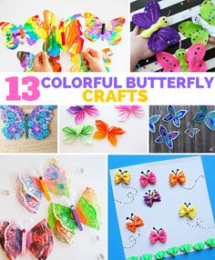 13 Colorful Butterfly Crafts for Kids.