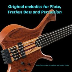 Original melodies for Flute, Fretless Bass and Percussion : Andy Findon William Byrd, Cd Artwork, Cool Pipes, Early Music, Royalty Free Music, Good Cheer, Classical Guitar, Original Music, Folk Music