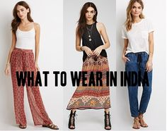 women travelers: what to wear in India