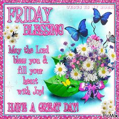 Friday Blessing friday good morning friday quotes friday blessings good morning friday friday pictures friday image quotes friday gifs