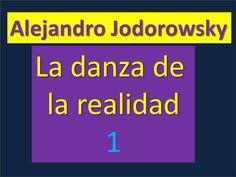 Alejandro Jodorowsky: La danza de la realidad 1 (+lista de reproducción)