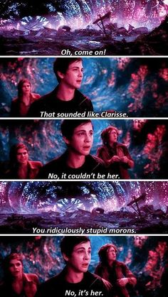 """No, it's her."" HAHA PERCY>>>> I know the PJO movies are nothing at all like the book but for movies they are pretty awsome!"