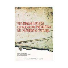 Una mirada hacia la conservación preventiva del patrimonio cultural / Milagros Vaillant Callol, María Teresa Doménech Carbó, Nieves Valentín Rodrigo. -- Valencia : Editorial de la UPV, D.L. 2003.  ISBN 84-9705-420-2.  http://absysnet.bbtk.ull.es/cgi-bin/abnetopac01?TITN=487640