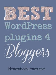 The most useful plugins for new bloggers on self-hosted wordpress sites to install!