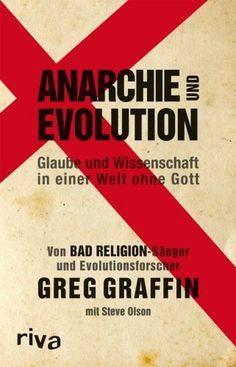 Greg Griffin   The dissent of men    Anarchie und Evolution. Glaube und Wissenschaft in einer Welt ohne Gott