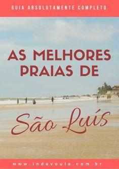 Não sabe qual a sua praia em São Luís/MA? Nosso guia te ajuda a encontrar uma que seja a sua cara!