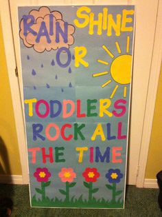 Toddler classroom door decor! Kindergarten instead of toddlers
