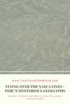Every year, thousands of tourists flocked Nazca to see the famous Nasca lines. Nazca Lines Peru, Machu Picchu, Things To Know, Mysterious, Highlight, Mystery, Surface, Shapes, Lights