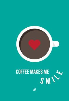 Coffee makes me smile #CoffeeMillionaires #CoffeeLovers #workfromhome