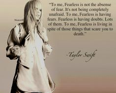 Fearless...
