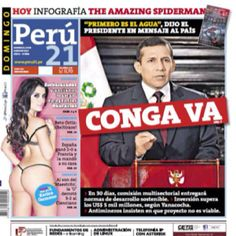 TAPA de 'Peru 21' sobre Conga VA...muy similares las tapas que dan cuenta de la luz verde del presidente Ollanta Humala al proyecto de Newmont en Cajamarca.