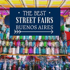 Argentina Travel Tips l Read our blog post on the best street fairs & open-air markets in Buenos Aires, Argentina! l @tbproject