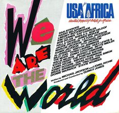 "1985 Grammy Award winning Song of the Year: ""We Are The World"" by Michael Jackson & Lionel Richie, USA for Africa World 7, We Are The World, Those Were The Days, The Good Old Days, Jackie Jackson, Michael Jackson, Bob Geldof, Kenny Loggins, Quincy Jones"
