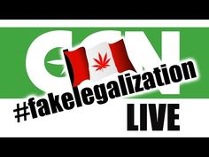 Cannabis Culture News LIVE: Canada Unveils #FakeLegalization Plan