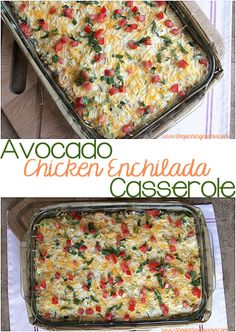 Avocado Chicken Enchilada Casserole - Put a delicious dinner together in minutes! You can use crock pot chicken to make it even easier! Recipe included.