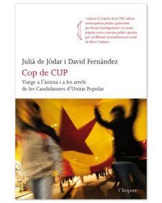 """Llibre """"Cop de CUP"""". La història de la CUP, des dels seus orígens fins a l'actualitat."""