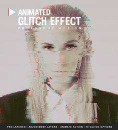 Animated #Glitch Effect - Photo Effects #Actions #PSAction #Photoshop #PS #Graphicriver #PhotoEffects #Digitalart #Design