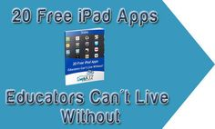 20 Free iPad Apps Educators Can't Live Without – wej348a