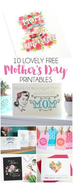 10 Free Mother's Day Printables