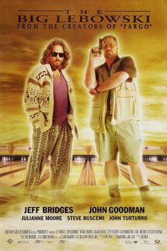 The Big Lebowski was a most bizarre yet superb movie which starred to name a few Jeff Bridges John Goodman Julianne Moore Steve Buscemi John Turturro O Grande Lebowski, El Gran Lebowski, Big Lebowski Poster, The Big Lebowski Movie, Funny Movies, Great Movies, Awesome Movies, Comedy Movies, Films