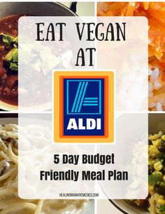 """Eat Vegan At Aldi +5 Day Budget Friendly Meal Plan"", Aldi meal plan, free Aldi meal plan, Aldi, shopping at Aldi, grocery shopping on a budget"