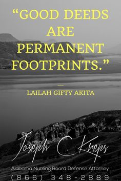 "#Nursing #Board #Defense #Attorney #Alabama - We are here now to help you with your #Nursing #Charges. Call Today.  ""Good deeds are permanent footprints."" ― Lailah Gifty Akita  https://www.krepslawfirm.com/blog/nursing-board-defense-attorney-alabama-373/?utm_content=buffer7d6ea&utm_medium=social&utm_source=pinterest.com&utm_campaign=buffer - #KLF"