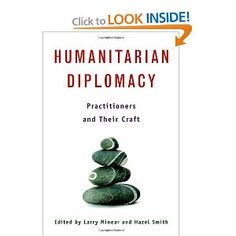 Humanitarian Diplomacy: Practitioners and Their Craft: United Nations: 9789280811346: Amazon.com: Books