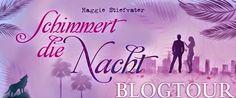 Mandys Bücherecke: [Blogtour- Schimmert die Nacht] Vorstellung von Ma...