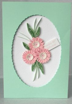 birthday card with quilling flowers - can be for any age, A beautiful handmade quilled card with quilling flowers in coordinating shades of pink, perfect for helping that someone special celebrate a birthday. The tag on this card can be Quilling Flowers, Quilling Cards, Paper Quilling, Quilling Ideas, 100th Birthday Card, Special Birthday Cards, Paper Daisy, Leaf Cards, Pretty Cards