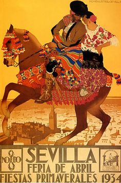 Spain 1934 Sevilla Spring Party Horse Back Travel Vintage Poster Repro Small Vintage Travel Posters, Vintage Postcards, Spain Tourism, Spain Travel, Taiwan Travel, China Travel, Italy Travel, Poster Ads, Cultural