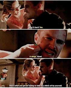 """""""That's what you get for trying to take on a Meta all by yourself"""" - Felicity and Oliver #Arrow"""
