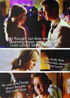 Veronica Mars (Logan + Veronica) loved this show and those two. - LOOKS LIKE THEY'RE DOING A VM MOVIE!!!!!! :D