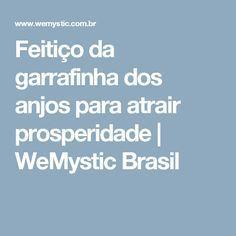 Feitiço da garrafinha dos anjos para atrair prosperidade | WeMystic Brasil