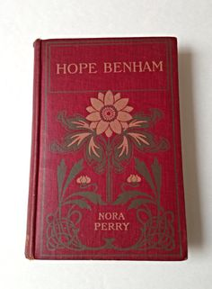 Antique Children's Book, Hope Benham. A Story For Girls, Red and Green Book, 1894