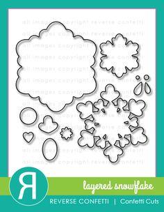 Reverse Confetti - Layered Snowflake Confetti Cuts. October 2015 product release.