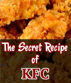 The Secret Recipe of KFC Crispy Chicken Strips
