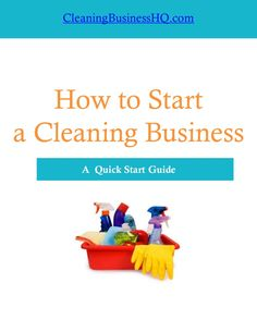 How to Start A Cleaning Business by CleaningBusinessHQ via slideshare home cleaning - Reality Worlds Tactical Gear Dark Art Relationship Goals Cleaning Companies, House Cleaning Services, Cleaning Checklist, Cleaning Hacks, Business Entrepreneur, Business Marketing, Business Tips, Business Products, Business Launch