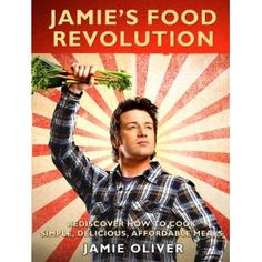 Simple Living and Eating: Healthy Eating: FOOD REVOLUTION DAY: Stand Up for Real Food