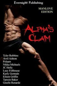 Alpha's Claim Manlove Edition Anthology