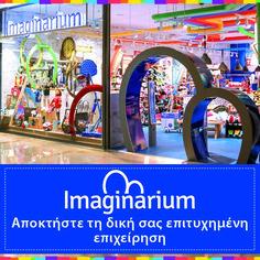 Franchise with Imaginarium. Μοναδικό, ποιοτικό, πρωτοποριακό, διαφοροποιημένο και αποκλειστικό προϊοντικό μείγμα που ανανεώνεται δύο φορές τον χρόνο και καλύπτει κάθε εκπαιδευτική και ψυχαγωγική ανάγκη του παιδιού. Franchise Business Opportunities, Business Proposal, Success, Space, Floor Space, Spaces