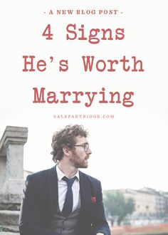4 Signs He's Worth Marrying | Find more awesome lists here → http://gwyl.io/